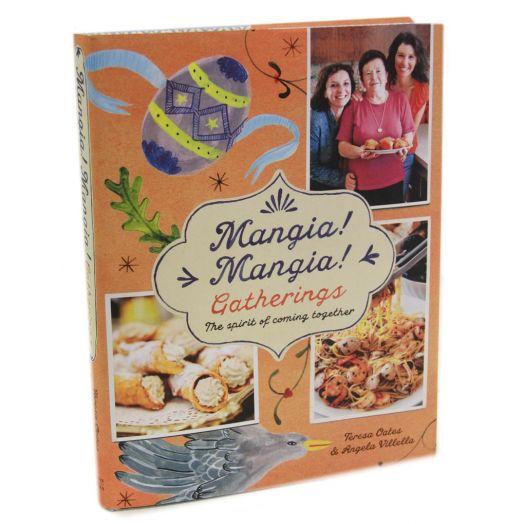 Mangia, Mangia! Gatherings Cookbook