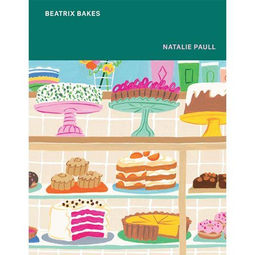 Beatrix Bakes by Natalie Paul