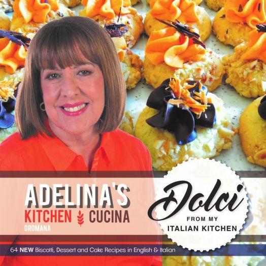 Adelina's Dolci from my Italian Kitchen