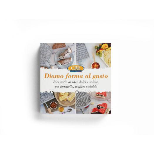 CBE Pizzella Recipe Book - Diamo Forma al Gusto
