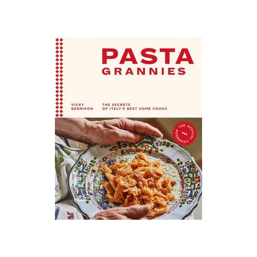 Pasta Grannies - By Vicky Bennison